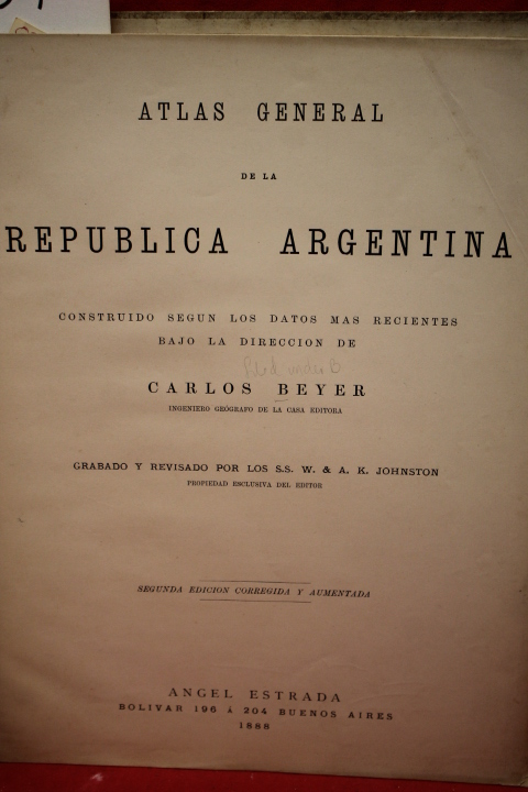 Beyer, Carlos; Johnston, A. K.: Atlas General de la Republica Ar