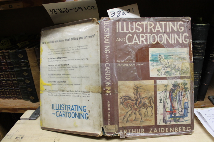 Zaidenberg, Arthur: Illustrating And Cartooning: BY THE AUTHOR O