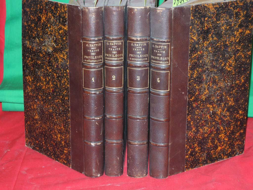 Battur, G. B.: Traite De Privileges Et Hypothques ( IV Volume Se