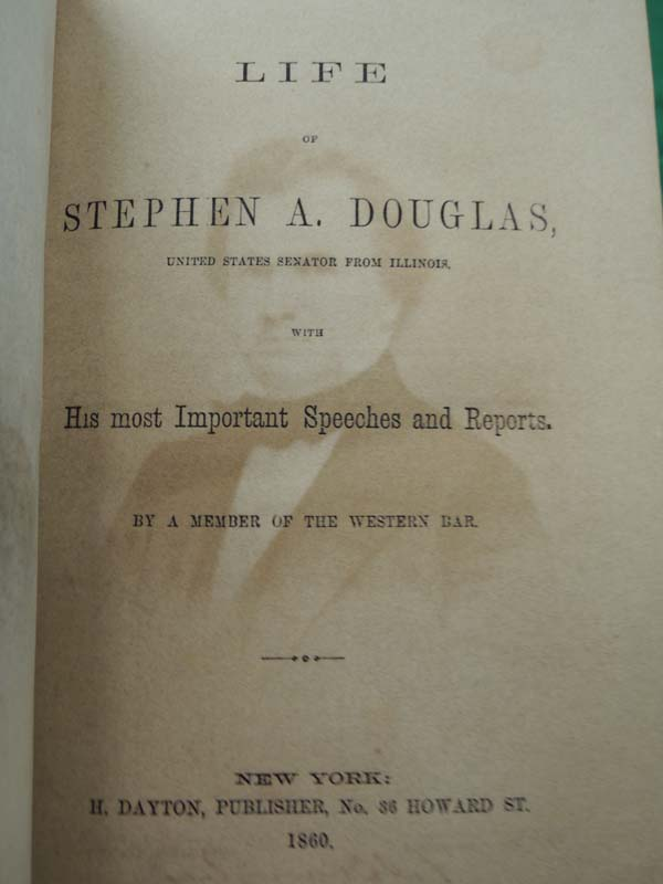 A Member of The Western Bar: Life of Stephen A. Douglas, United