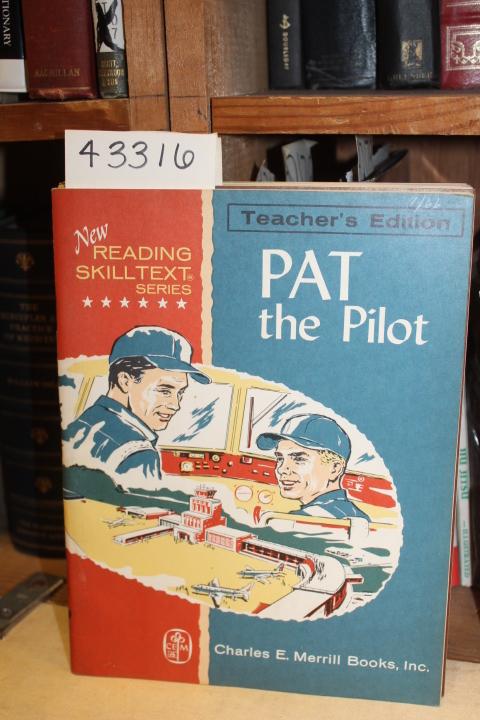 Young, William E.; et al: Pat the Pilot Teacher's Edition
