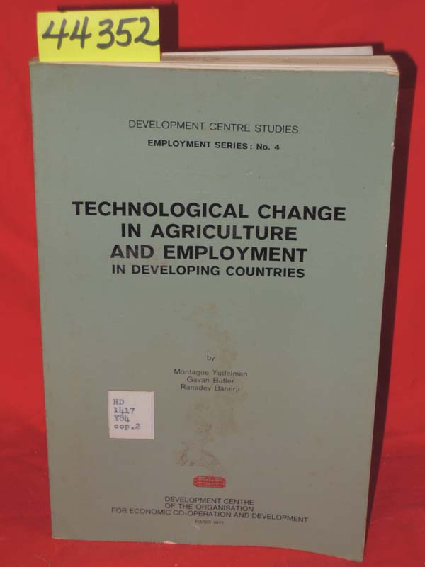 Yudelman, Montague; Butler, Gavan; B...: Technological Change in