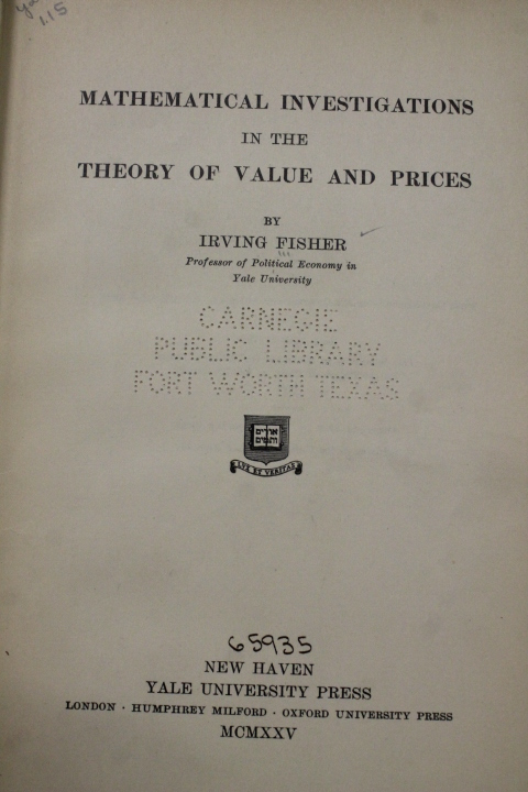 Fisher, Irving,: Mathematical Investigations in the Theory of Va