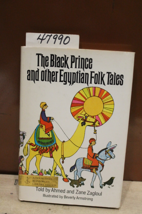 Zagloul, Ahmed and Zane: The Black Prince and Other Egyptian Fol