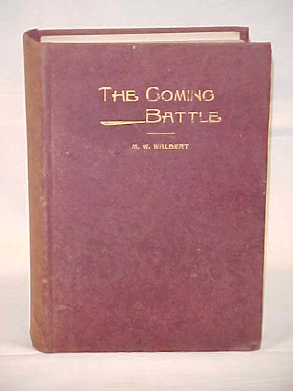 Walbert M.W.: The Coming Battle; A Complete History of the Natio