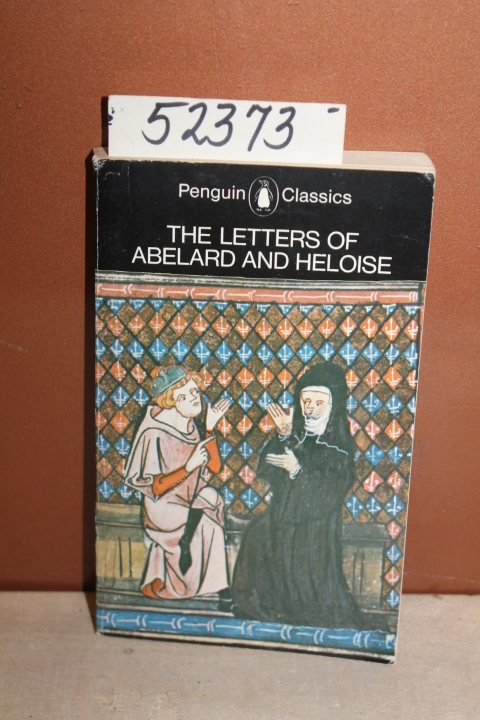 Abelard, Peter and Radice, Betty: The Letters of Abelard and Hel