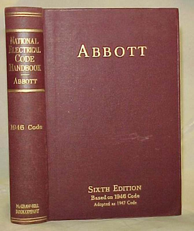Abbott, Arthur L.: 1947 National Electrical Code Handbook