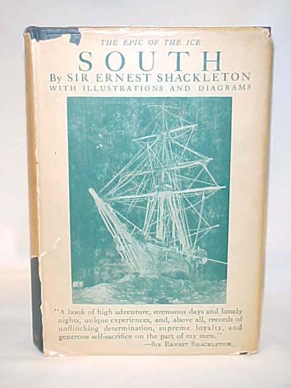 Shackleton, Ernest: South; The story of Shackleton's last Expedi