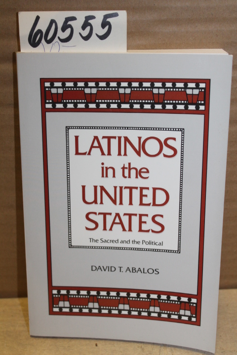 Abalos, David signed by author: Latinos in the United States; th