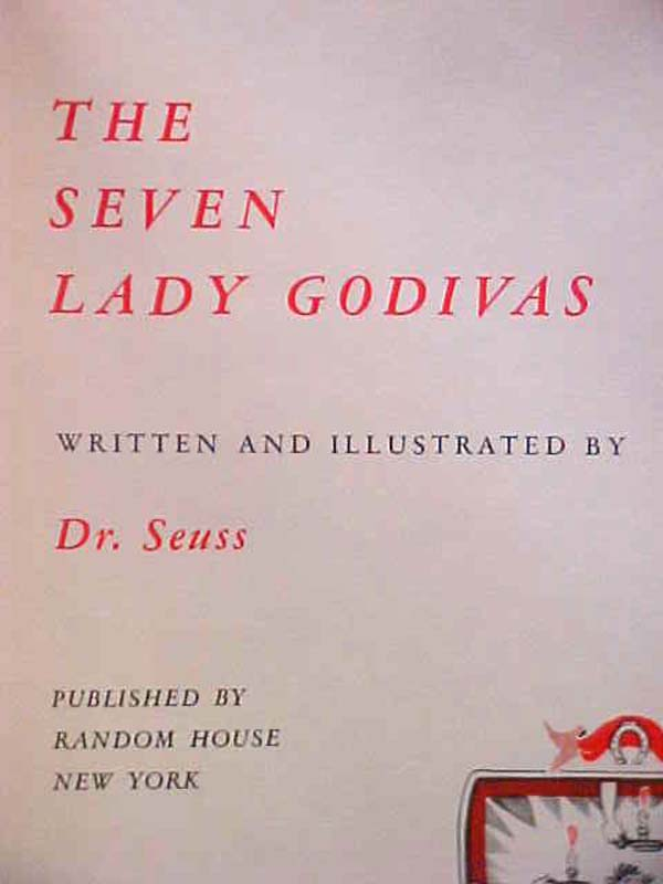 Seuss, Dr.: The Seven Lady Godivas 3 ITEMS...BOOK ,  STORE DISPL