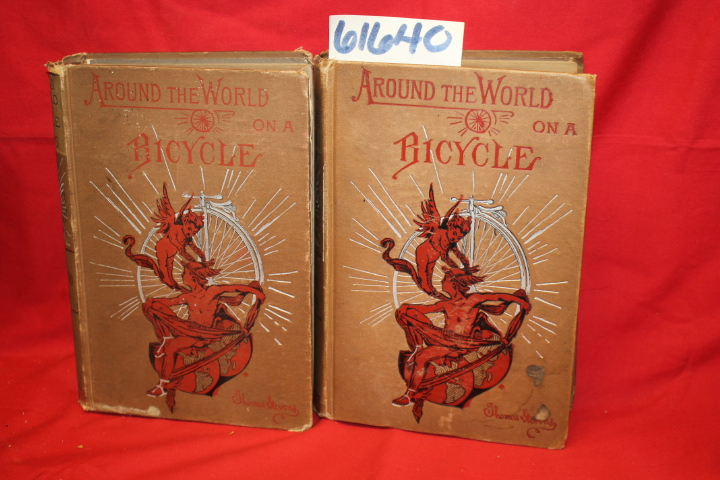 Stevens, Thomas: Around the World on a Bicycle (Volumes 1 and 2)