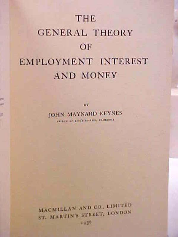 Keynes, John Maynard: General theory of Employment, Interest and