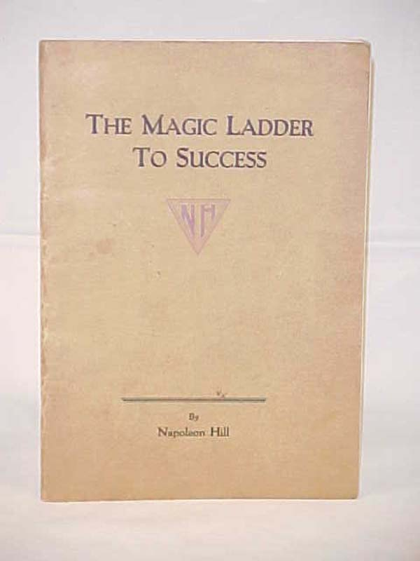 Hill, Napoleon: The Magic Ladder to Success