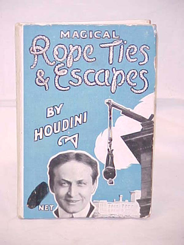 Houdini; Harry Kellar: Magical Rope Ties & Escapes Renumbered 90