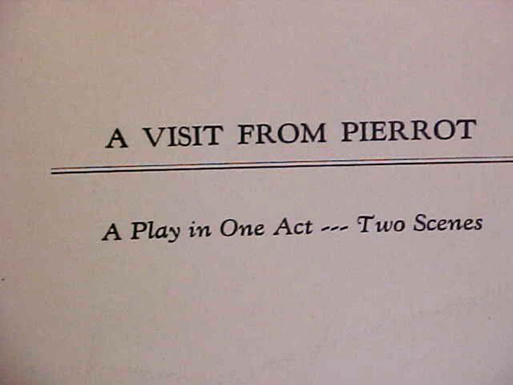 Zerega, John Frederick: A Visit from Pierrot; A Play in One Act,