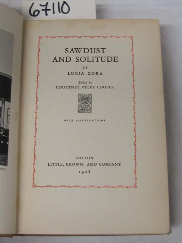 Zora, Lucia: Sawdust  And Solitude