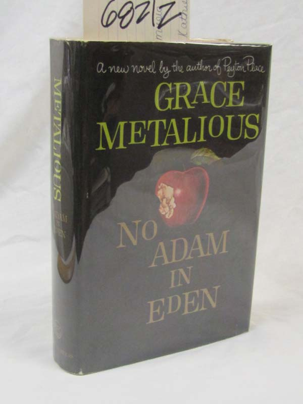 Metalious, Grace  SIGNED BY AUTHOR: No Adam in Eden