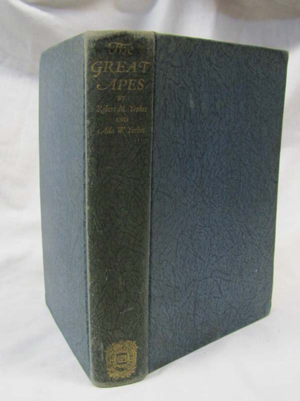 Yerkes, Robert M. & Yerkes, Ada W.: The Great Apes A Study of An