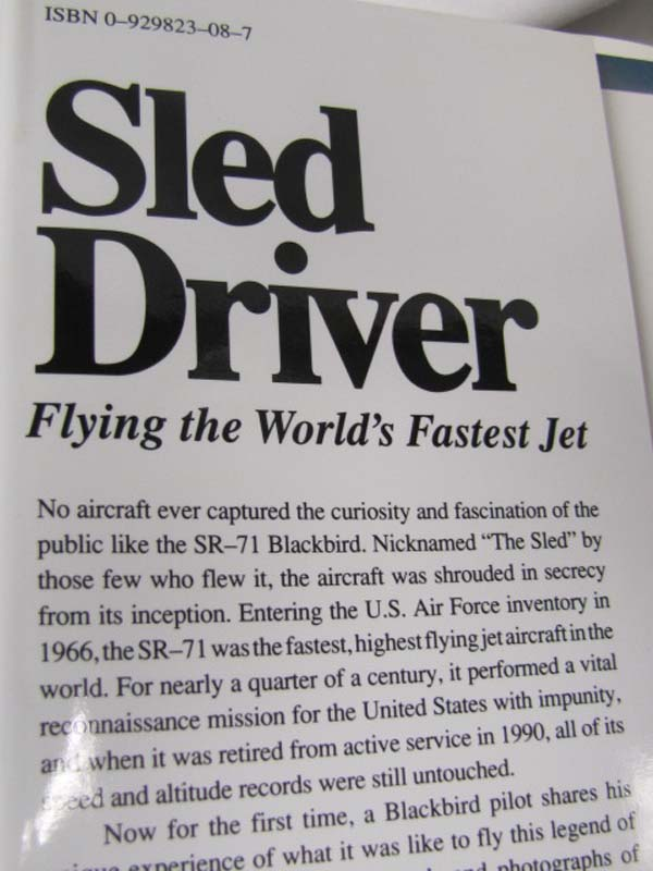 Sled Driver Flying the world's Fastest Jet SR-71 Brian Shul Limited Ed Signed