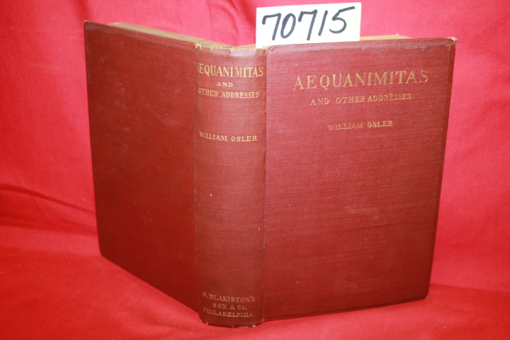 Osler, William: Aequanimitas and Other Addresses
