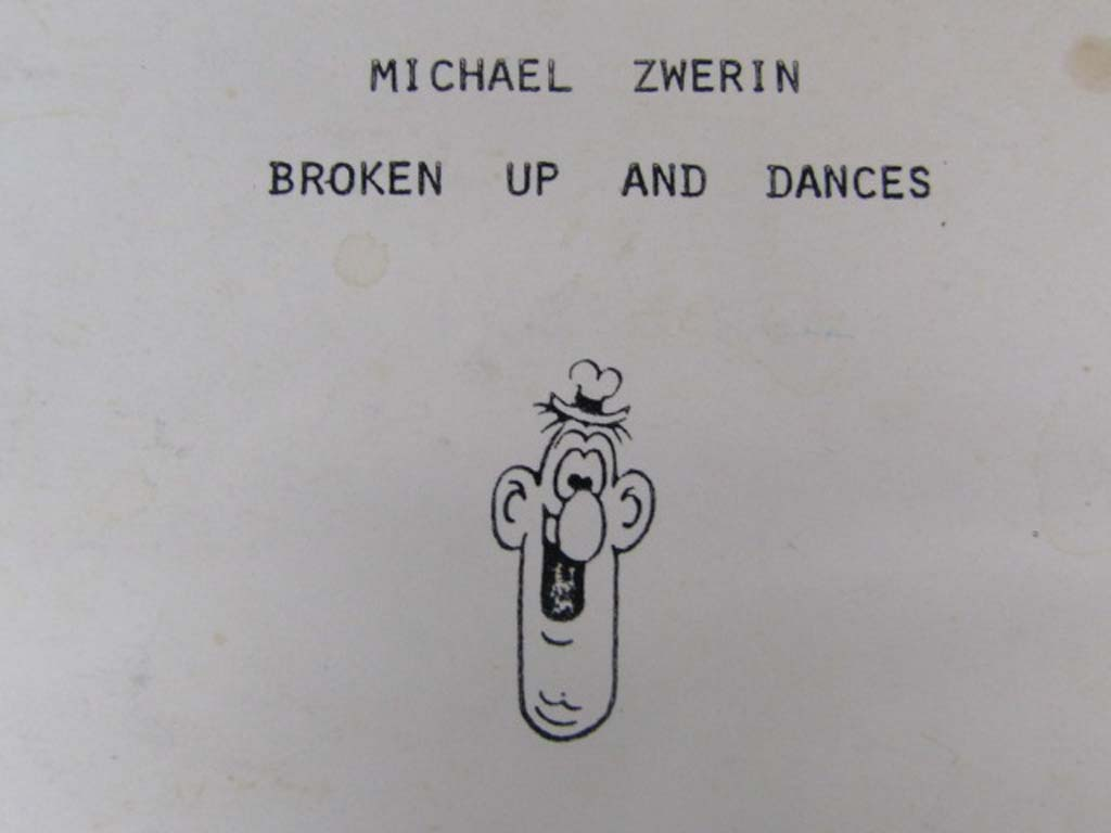 Zwerin, Michael: Broken Up and Dances