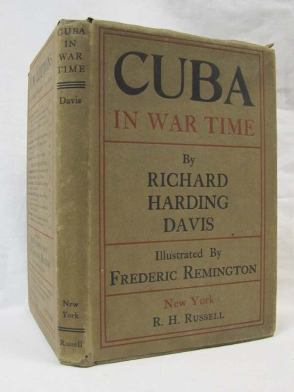 Davis, Richard Harding: Cuba In War Time