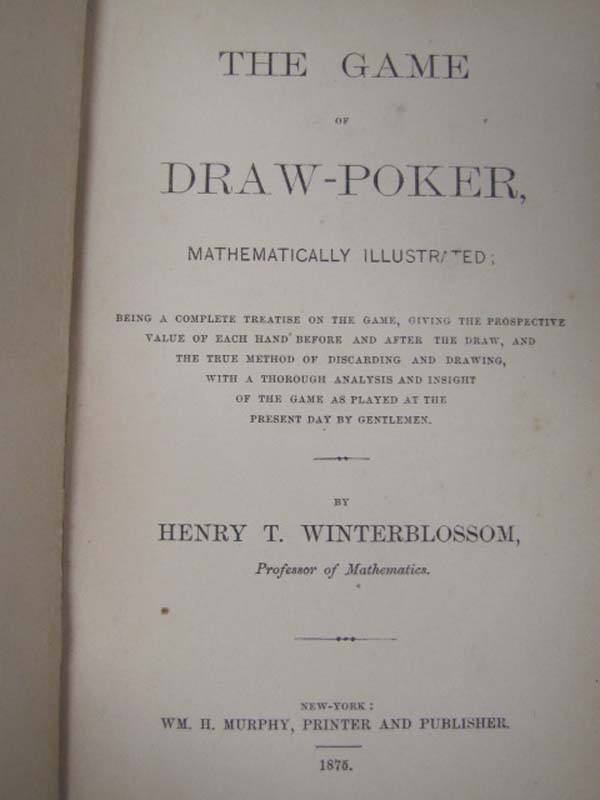 Winterblossom, Henry T: The Game of Draw Poker Mathematically Il