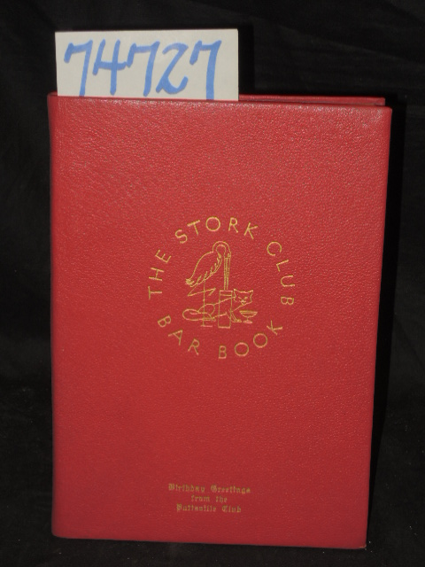 Beebe, Lucius ; Sherman Billingsley,: The Stork Club Bar Book Cl