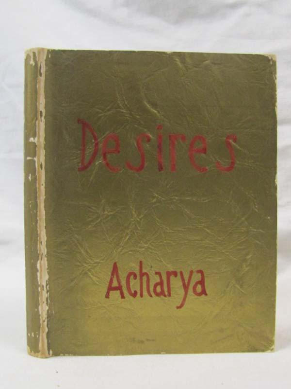Acharya, Pundit: Desires