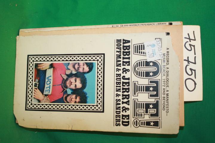 Abbie & Jerry & Ed Hoffman & Rubin & Sanders: Vote!