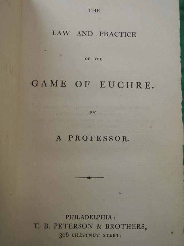 A Professor: Law and Practice of the Game of Euchre