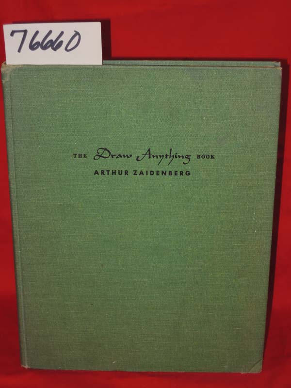 zaidenberg, arthur: THE DRAW ANYTHING BOOK