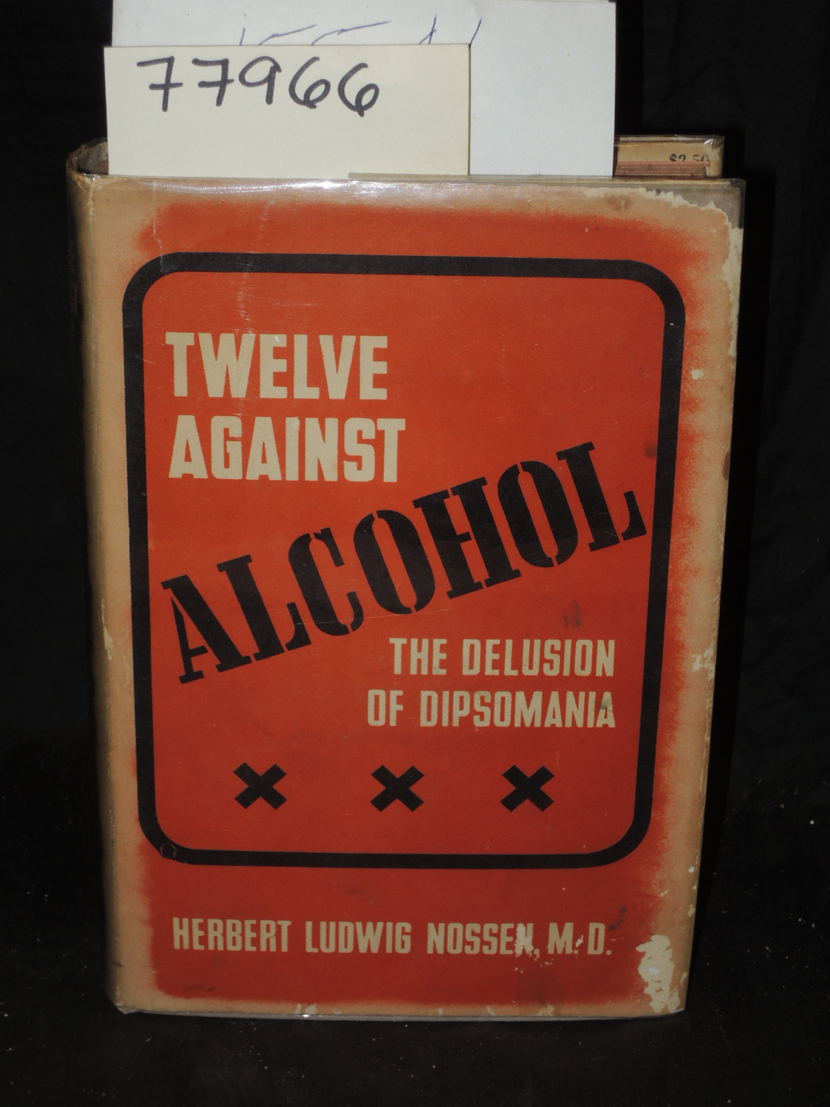 Nossen, Herbert Ludwig: TWELVE AGAINST ALCOHOL