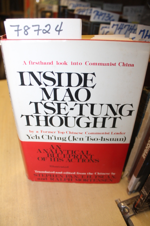 Yeh Ch'ing: Inside Mao Tse-Tung Thought, An Analytical Blueprint
