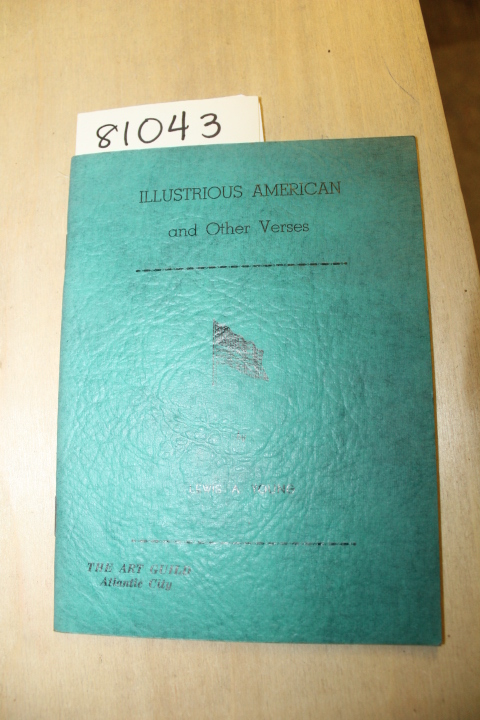 Young, Lewis A.: Illustrious American and Other Verses