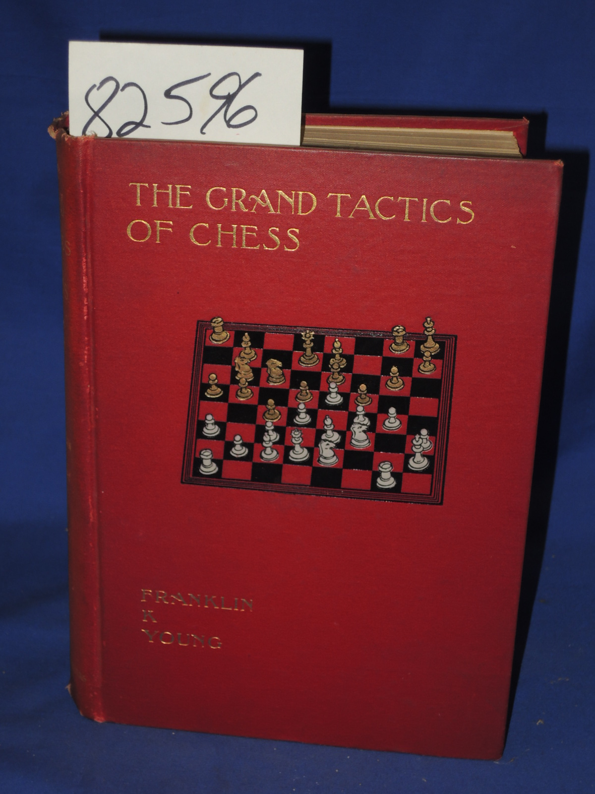 Young, Franklin K: Grand Tactics of Chess an Exposition of The L