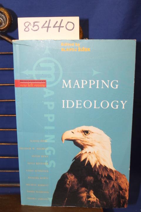 Zizek, Slavoj: Mapping Ideology