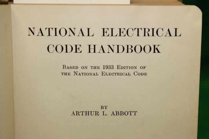 Abbott, Arthur L.: National Electrical Code Handbook Based on th