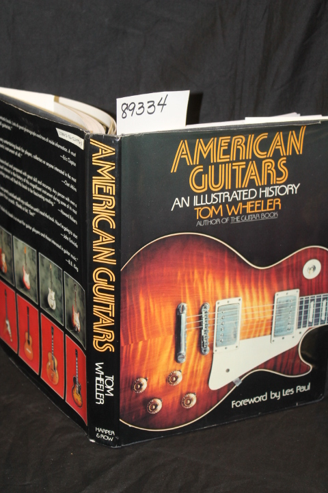 Wheeler, Tom Presentation copy to B....: American Guitars An Ill