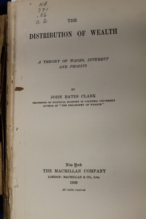 Clark, John Bates: The Distribution of Wealth