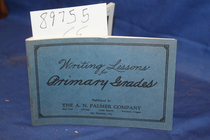 A. N. Palmer Company: Writing Lessons for Primary Grades