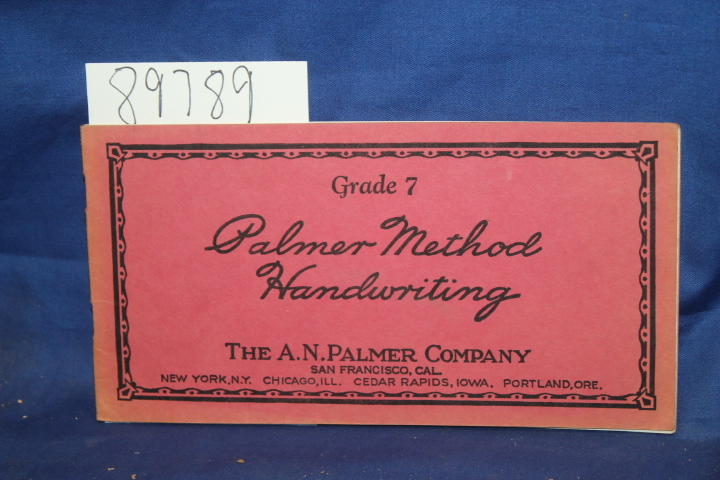 A. N. Palmer: Palmer Method Handwriting Grade 7