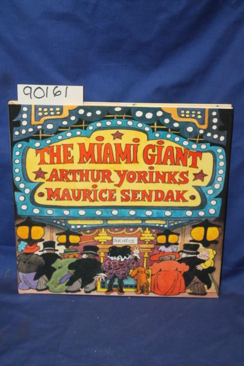 Yorinks, Arthur: The Miami Giant