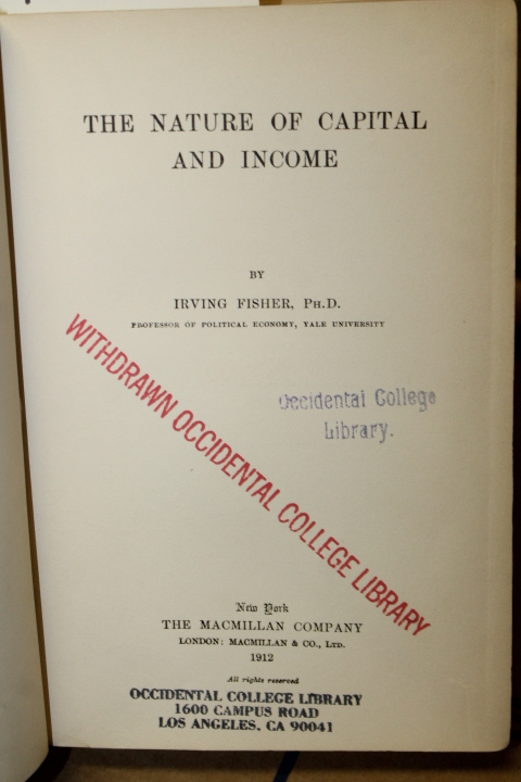 Ph.D. Fisher, Irving: The Nature of Capital and Income