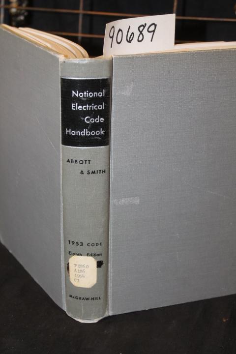 Abbott, Arthur L.: National Electrical Code Handbook: Based on t