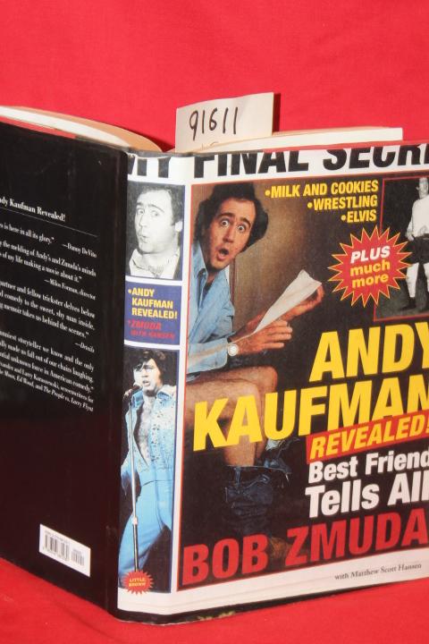Zmuda, Bob; Hansen, Mathew Scott: Best Friend Tells All Andy Kau