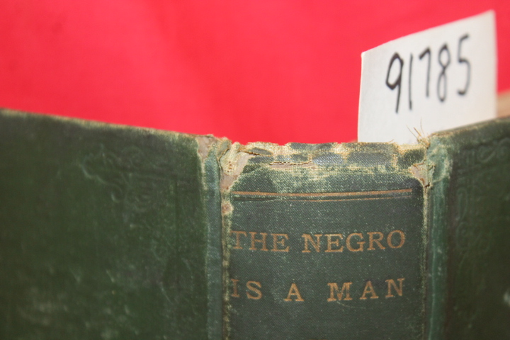 Armistead, W. S.: The Negro is a Man