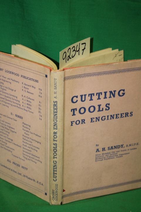 A.M.I.P.E., A.H. Sandy: Cutting Tools for Engineers