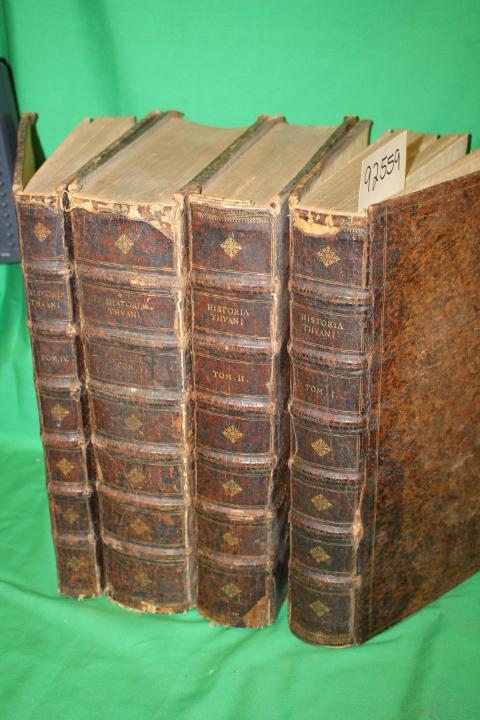 Jacques-auguste de Thou: Historiarum Sui Temporis Libri CXXXVIII