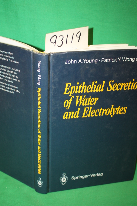 Young, J.A.; Wong, P. Y. D.: Epithelial Secretion of Water and E